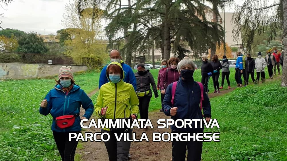 Corso base Camminata Sportiva Villa Borghese – Domenica 25 Aprile 2021
