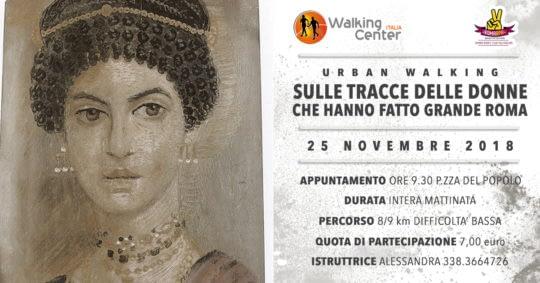25 novembre: Urban Walking sulle tracce delle donne che hanno fatto grande Roma