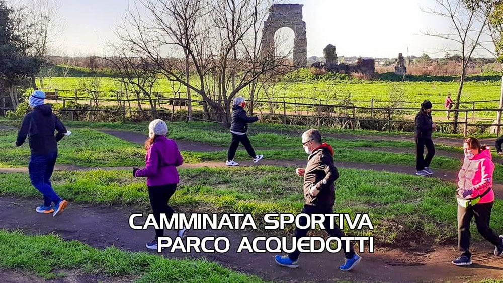Corso base Camminata Sportiva Parco degli Acquedotti – Domenica 21 Febbraio 2021