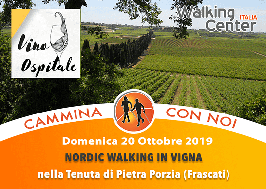 Domenica 20 Ottobre: Nordic Walking in Vigna a Frascati nella Tenuta di Pietra Porzia